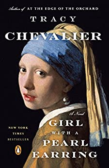 Girl with a Pearl Earring, The: A Novel by [Chevalier, Tracy]