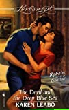 img - for The Devil and the Deep Blue Sea (Rebels with a Cause) (Loveswept, No. 901) book / textbook / text book
