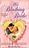 img - for His Blushing Bride (Zebra Regency Romance) book / textbook / text book