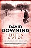 Front cover for the book Stettin Station by David Downing