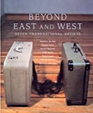 Beyond East and West, David Prochaska, 1883015340