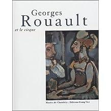 GEORGES ROUAULT ET LE CIRQUE