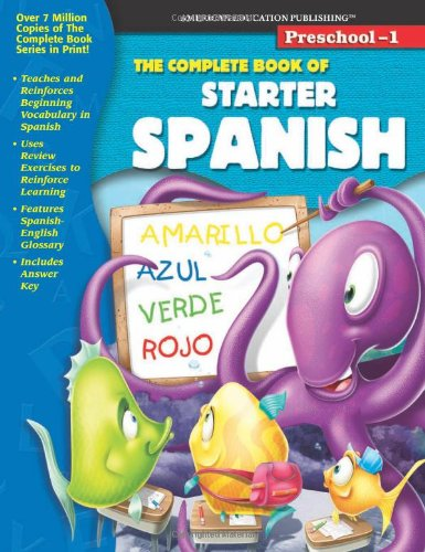 The Complete Book of Starter Spanish (Spanish and English Edition) by American Education Publishing