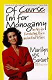 img - for Of Course I'm for Monogamy: I'm Also for Everlasting Peace and an End to Taxes book / textbook / text book