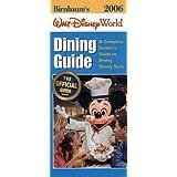 Birnbaum's Walt Disney World Dining Guide 2006