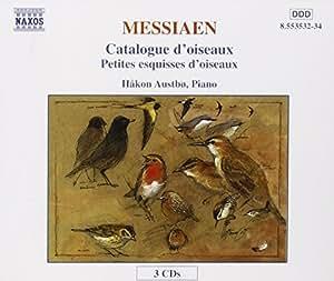 Messiaen: Petites esquisses d'oiseaux/Catalogue d'oiseaux