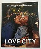 The New York Times Magazine, 10 June 2018   Love City