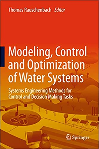 Modeling, Control and Optimization of Water Systems: Systems