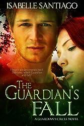 The Guardian's Fall (Guardian Circle Book 3)