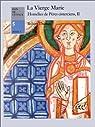 La Vierge Marie: Homélies des pères cisterciens par Thomas