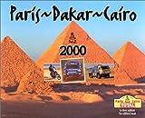 Paris - Dakar - Cairo 2000