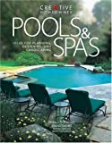 Pools & Spas: Ideas for Planning, Designing, and Landscaping
