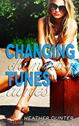 Changing Tunes (The Changing Series Book 1) (English Edition)