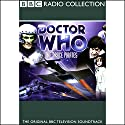 Doctor Who: The Space Pirates Radio/TV Program by Robert Holmes Narrated by Patrick Troughton, full cast
