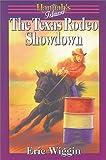 The Texas Rodeo Showdown, Eric Wiggin, 188300229X