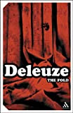 The Fold : Leibniz and the Baroque, Deleuze, Gilles, 082649076X