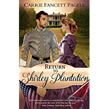 Return to Shirley Plantation: A Civil War Romance