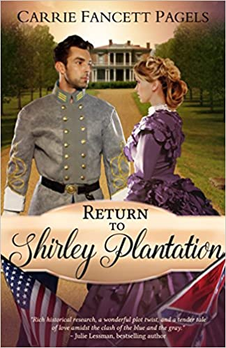 Return to Shirley Plantation: A Civil War Romance