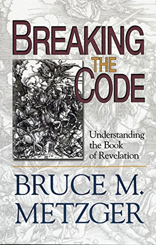 Breaking the code participants book understanding the book of breaking the code participants book understanding the book of revelation by metzger fandeluxe Ebook collections