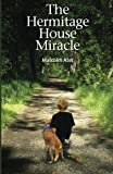 The Hermitage House Miracle, Malcolm Ater, 1470129361