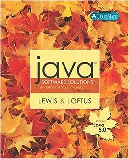 Java Software Solutions: Java 5.0 Version: Foundations of Program Design