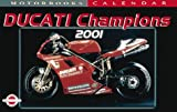 Mbi Cal Ducati Champions 2001, Motorbooks International, 0760308837