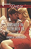 Snowed In with Her Ex (Brides and Belles Book 1)