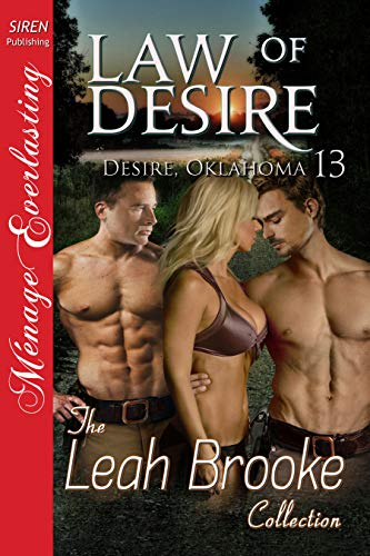 Law of Desire [Desire, Oklahoma 13] (Siren Publishing Menage Everlasting)