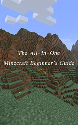 The All-In-One Minecraft Beginner