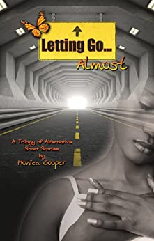Letting Go...Almost by [Cooper, Monica]