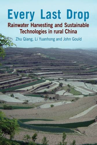 (Every Last Drop: Rainwater Harvesting and Sustainable Technologies in Rural China)
