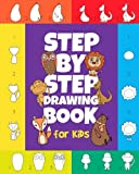 img - for The Step-by-Step Drawing Book for Kids: A Children's Beginners Book on How-To-Draw Animals, Cartoons, Planes and Boats; Learn to Illustrate with our Activity Art Sketch Pad book / textbook / text book