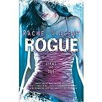 Rogue: Shifters, Book 2   Rachel Vincent
