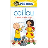 Caillou - I Want to Grow Up