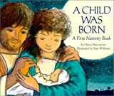 A Child Was Born, Grace Maccarone, 0439182964