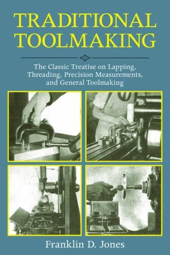Radius Faceplate (Traditional Toolmaking: The Classic Treatise on Lapping, Threading, Precision Measurements, and General Toolmaking)