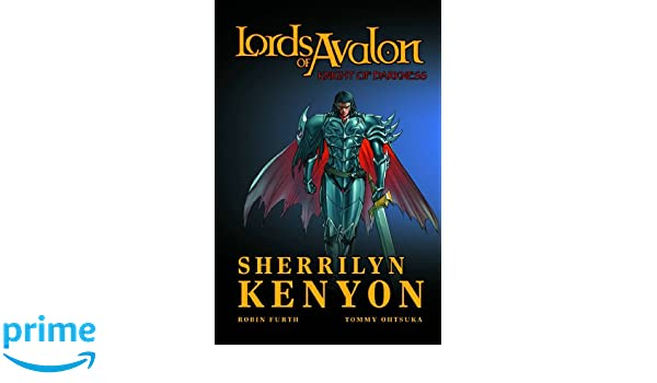 Lords Of Avalon Knight Darkness TPB Sherrilyn Kenyon Robin Furth Tommy Ohtsuka 9780785127697 Amazon Books