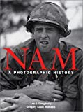 Nam: A Photographic History