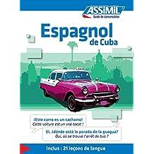 Espagnol de Cuba (Guide de conversation français)