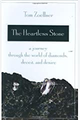 By Tom Zoellner - The Heartless Stone: A Journey Through the World of Diamonds, Dec (2006-06-14) [Hardcover] Hardcover