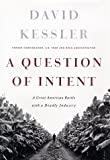 A Question of Intent, David Kessler, 1891620800