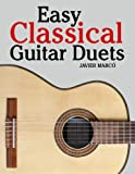 Easy Classical Guitar Duets, Javier Marcó, 1463776942