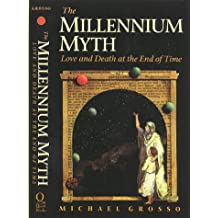 The Millennium Myth: Love and Death at the End of Time