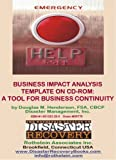 Business Impact Analysis Template : A Tool for Business Continuity, Henderson, Douglas M., 1931332290