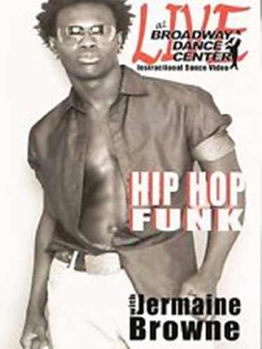 Live at Broadway Dance Center- Hip Hop Funk with Jermaine Browne