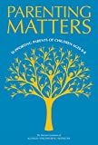 img - for Parenting Matters: Supporting Parents of Children Ages 0-8 book / textbook / text book
