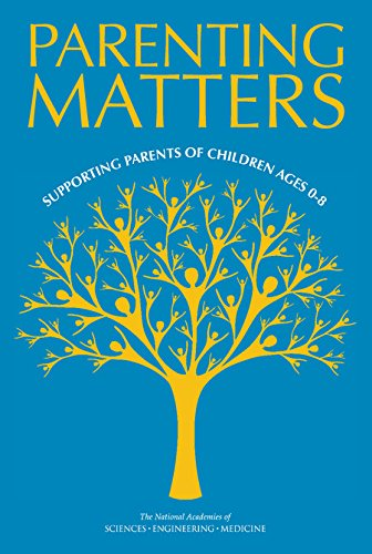 Parenting Matters: Supporting Parents of Children Ages 0-8 (BCYF 25th Anniversary)