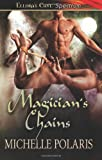Magician's Chains, Michelle Polaris, 1419964763