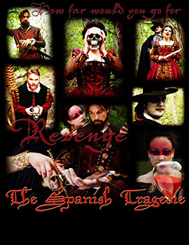 [The Spanish Tradgedie] (Costume Rental Austin)