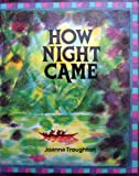 img - for How night came: A folk tale from the Amazon (Wright enrichment reading) book / textbook / text book